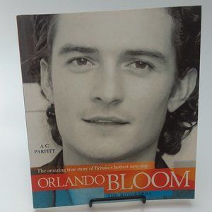 Orlando Bloom, the Biography by A C Parfitt